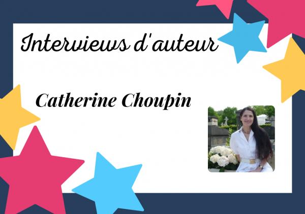 L'amour en littérature : interview de Catherine Choupin, auteur de coeur !