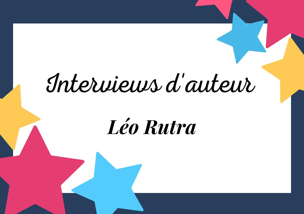 Interview de Léo Rutra, auteur «Né»