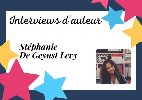 Interview de Stéphanie De Geynst Levy
