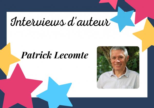 Interview de Patrick Lecomte, la nouvelle étoile Librinova