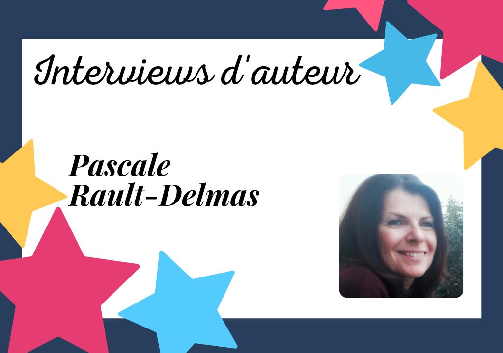 Interview de Pascale Rault-Delmas, auteur féminine et féministe