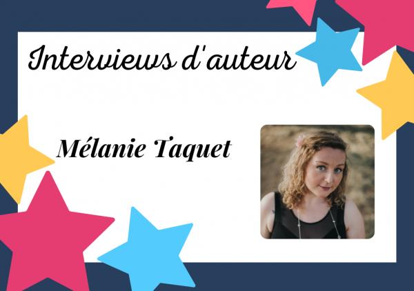 Portrait de Mélanie Taquet, l'auteure qui va vous surprendre