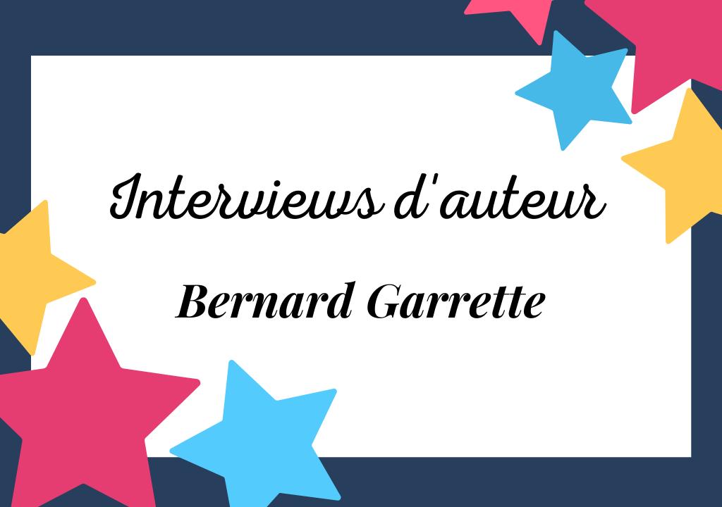 Portrait de Bernard Garrette, Honorable Écrivain Créatif