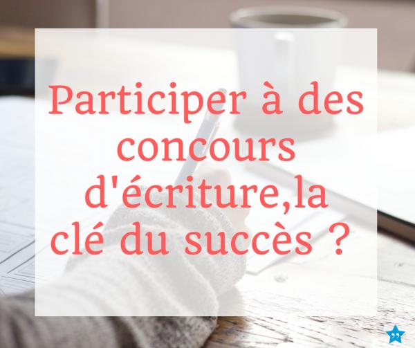 Participer à des concours d'écriture, la clé du succès ?