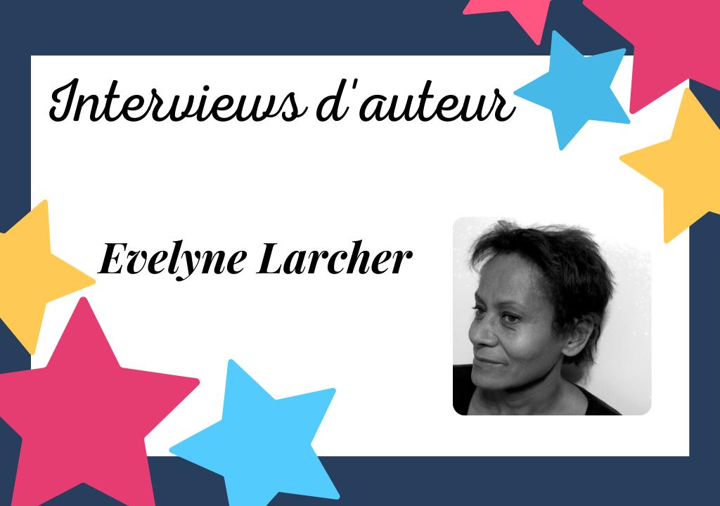 Portrait d'auteur auto-édité : Evelyne Larcher