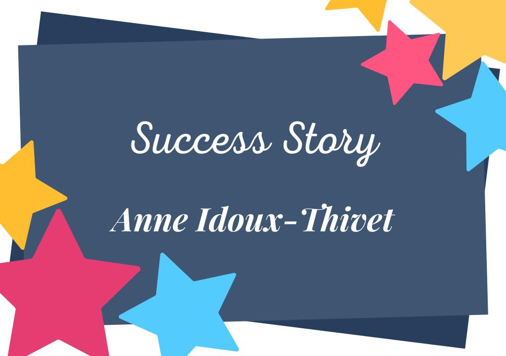 Souvenirs du parcours d'Anne Idoux-Thivet, auteure auto-éditée à succès