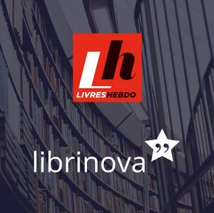 Augmentez la visibilité de votre livre auto-édité auprès des professionnels grâce à Librinova et Livres Hebdo