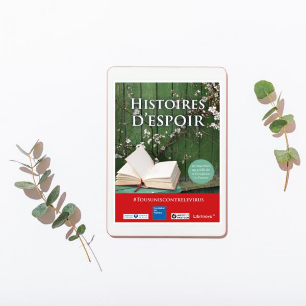 """Avec """"Histoires d'espoir"""", Librinova publie un recueil de nouvelles au profit de la Fondation de France"""