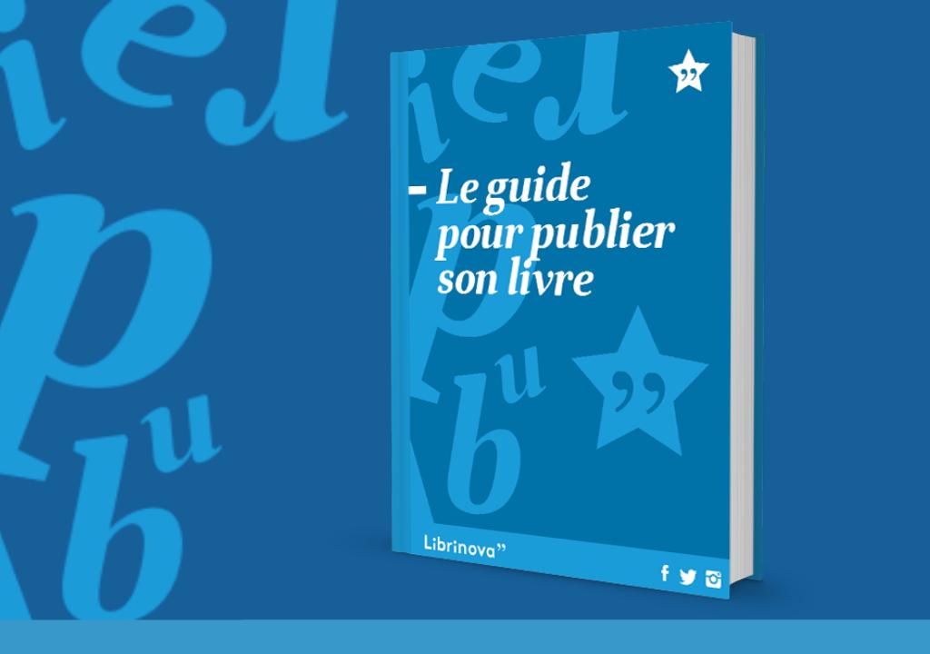 Publier son livre : le guide